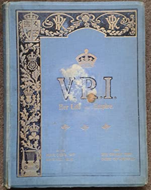 V. R. I. HER LIFE AND EMPIRE.: Marquis of Lorne, Now His Grace, Duke of Argyll.