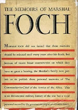 The Memoirs of Marshal Foch: Foch, Marshal, trans.