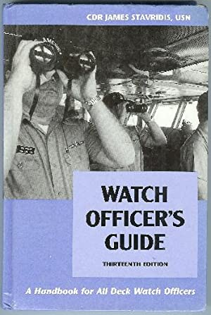 Watch Officer's Guide; A Handbook for All Deck Watch Officers