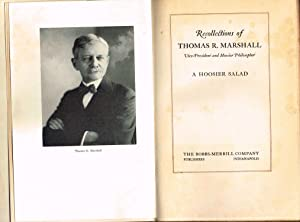 Recollections of Thomas R. Marshall, Vice-President and: Marshall, Thomas Riley