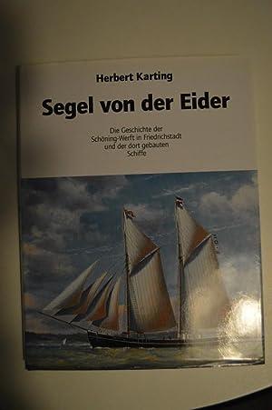 Segel von der Eider ; Die Geschichte: Herbert Karting