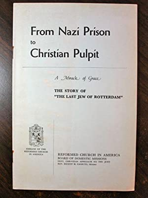 From Nazi Prison to Christian Pulpit, The: Cassutto, Ernest H.