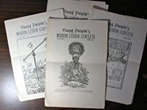 Young People's Mission Lesson Leaflets. First Series, Nos. 2, 3, 4, 5,: Free Baptist ...