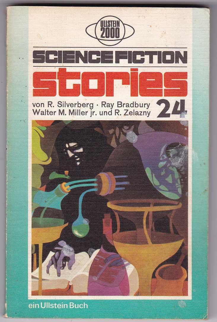 Science Fiction Stories 24 - Silverberg, Robert; Bradbury, Ray; Miller, Walter M. Jr.; Zelazny, Roger [Spiegl, Walter; Hg.]