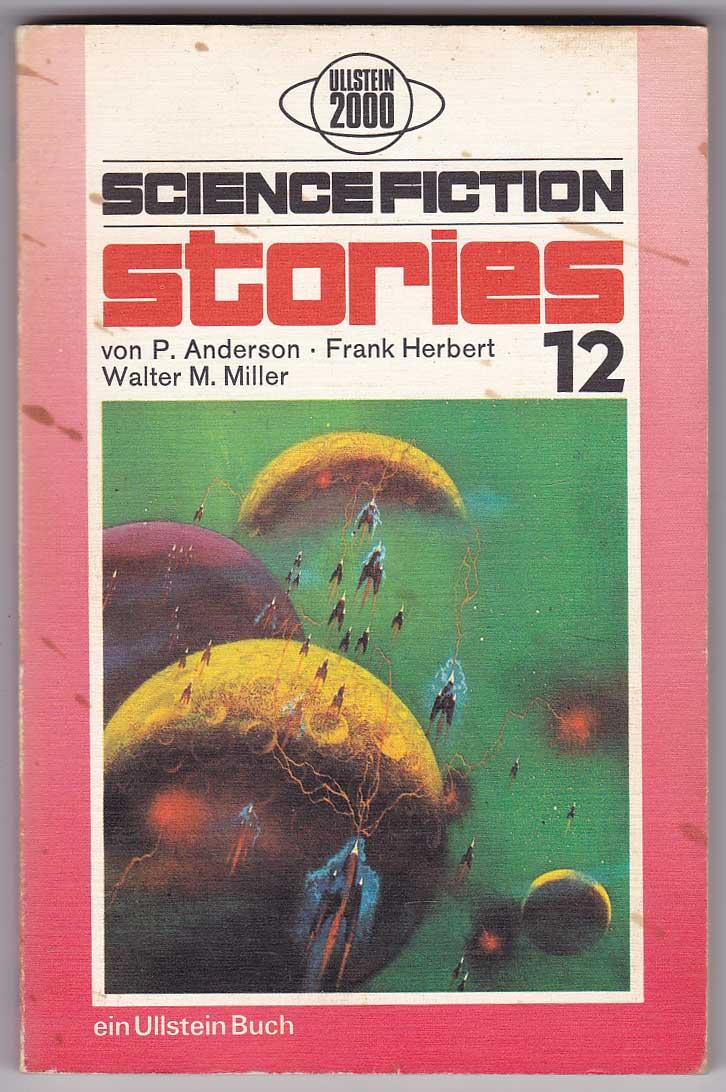 Science Fiction Stories 12 - Anderson, Poul; Herbert, Frank; Miller, Walter M. [Spiegl, Walter; Hg.]