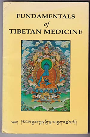 Fundamentals of Tibetan Medicine according to the Rgyud-Bzhi