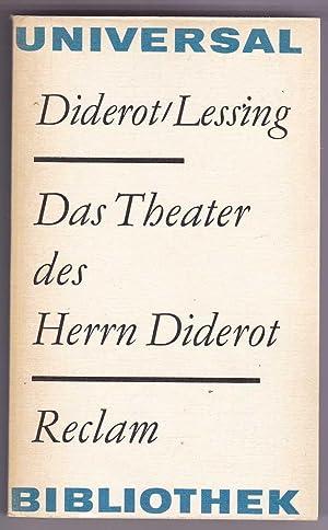 Das Theater des Herrn Diderot: Diderot, Denis; Lessing,