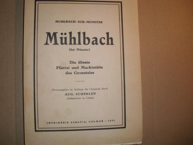 Muhlbach-sur -Munster --- MÜHLBACH (bei Münster) --: Scherlen, Aug.: