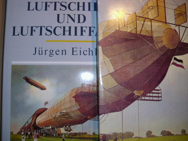 LUFTSCHIFFE UND LUFTSCHIFFAHRT: Eichler, Jürgen: