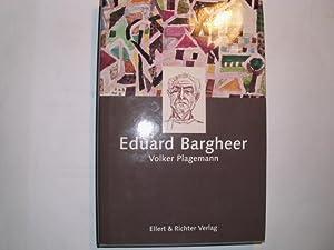 Eduard Bargheer [= Hamburger Köpfe /Herausgegeben von: Plagemann, Volker: