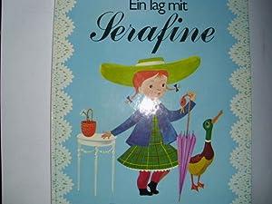 Ein Tag mit SERAFINE von Josette und: Boland, Josette und