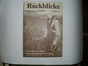 RÜCKBLICKE Geschichten und Bilder aus der Samtgemeinde: Holst, Walter: