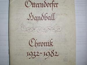 FÜNFZIG JAHRE OTTERDORFER HANDBALL -- Chronik 1932-1982.