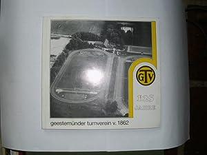 125 JAHRE 1862 -- 1987 Geestemünder Turnverein: Hegenbart, Uwe: