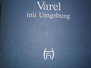 VAREL mit Umgebung - 100 Handzeichnungen 1920-1955.: Herbrechtsmeier, Heinrich:
