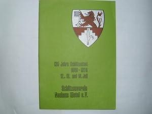 125 Jahre Schützenfest 1849-1974 - 12.13. und: Schützenverein Neuhaus (Oste)