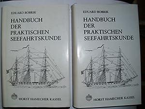 HANDBUCH DER PRAKTISCHEN SEEFAHRTSKUNDE - SCHIFFERKUNDE Schifferkunde: Bobrink, Eduard: