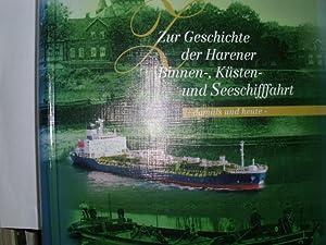 ZUR GESCHICHTE DER HARENER BINNEN-, KÜSTEN- UND: Wessels, Reinhard und