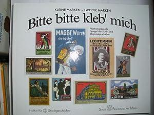 Kleine Marken - Grosse Marken BITTE BITTE: Meyer, Claudia, Hans