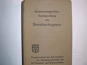 Reichsarbeitsgerichts-Rechtsprechung zum BETRIEBSRÄTEGESETZ: Nörpel, Clemens: