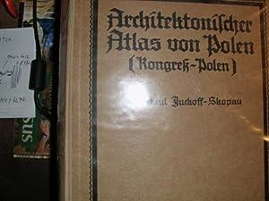 ARCHITEKTONISCHER ATLAS VON POLEN [Kongreß-Polen]. Veröffentlichungen der: Juckoff-Skopau, Paul: