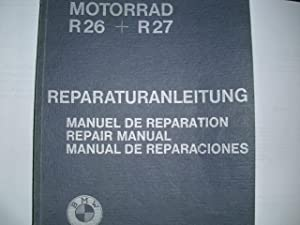 MOTORRAD R26 + R27 REPARATURANLEITUNG Manuel de: Bayerische Motoren Werke: