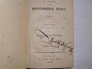 BEYTRÄGE zur Kenntniß des VATERLÄNDISCHEN RECHTS --: Gildemeister, Johann Friederich: