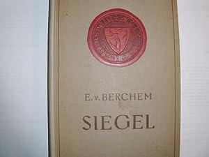 SIEGEL (= Bibliothek für Kunst- und Antiquitäten-Sammler: Berchem, Egon Freiherr