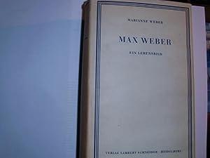 MAX WEBER Ein Lebensbild.: Weber, Marianne: