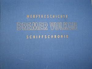 Werftgeschichte BREMER VULKAN Schiffschronik - 150 Jahre: Bessell, Georg und
