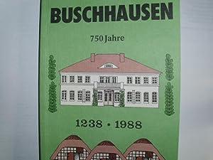 750 Jahre Buschhausen 1238 - 1988 BUSCHHAUSEN: Stuhrmann, Alfred, Herbert