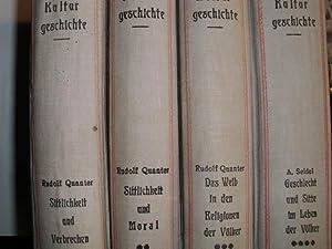 SITTEN- UND KULTURGESCHICHTE Band 1 Sittlichkeit und: Quanter, Rudolf [Bände