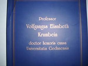 Professor VOLFGANGUS ELISABETH KRUMBEIN doctor honoris causa: Sorosz, Waldemar und