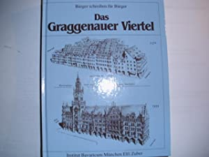 DAS GRAGGENAUER VIERTEL [= Bürger schreiben für: Zuber, Elfi (Redaktion):