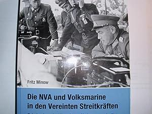 DIE NVA UND VOLKSMARINE IN DEN VEREINIGTEN: Minow, Fritz: