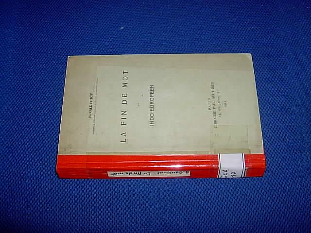 La fin de mot en indo-européen. Gauthiot, R. Hardcover