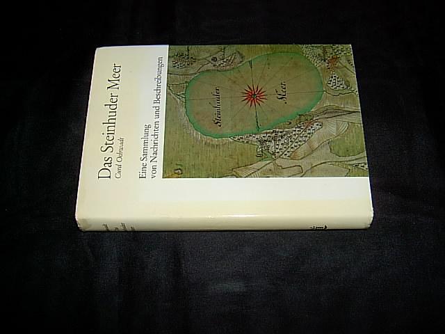 Das Steinhuder Meer. Eine Sammlung von Nachrichten: Ochwadt, Curd (Hrsg.).