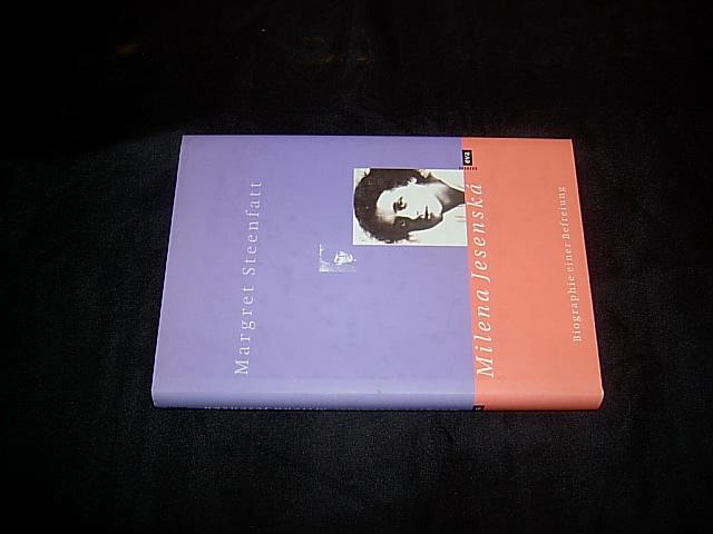 Milena Jesenská. Biographie einer Befreiung. - Steenfatt, Margret.