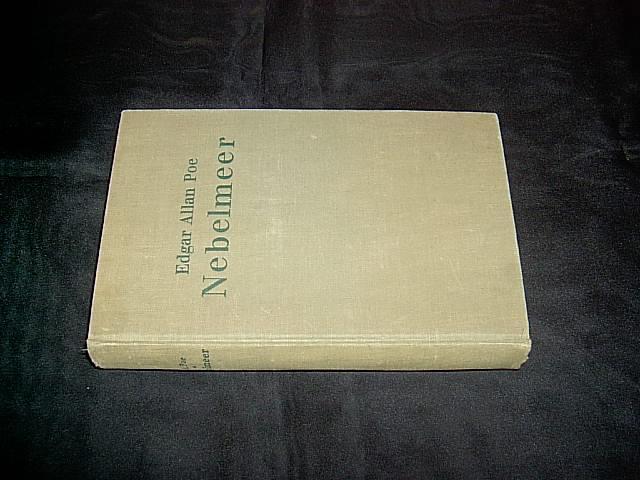 Nebelmeer. Mit einer Einleitung von H.H. Ewers: Poe, Edgar Allan.