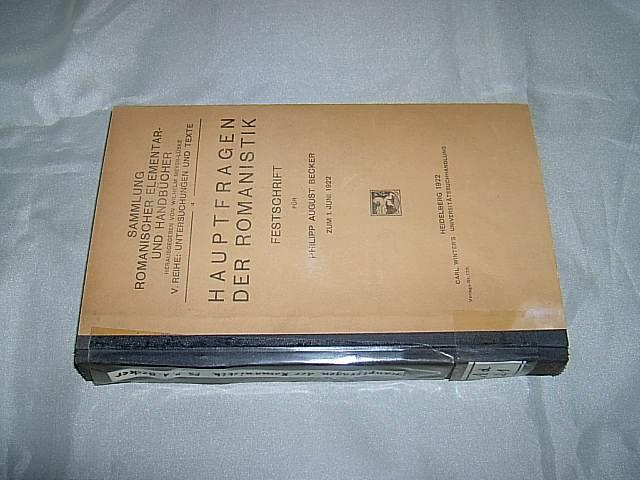 Hauptfragen der Romanistik. Festschrift für Philipp August: Ettmayer, Karl und