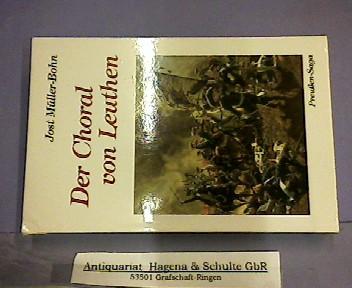 Der Choral von Leuthen. Band 2: Preußen-Saga. (= TELOS-Bücher, 2369/TELOS erzählendes Paperback).