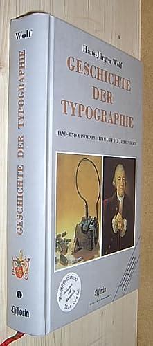 Geschichte der Typographie. Hand- und Maschinensatz im: Wolf, Hans-Jürgen.: