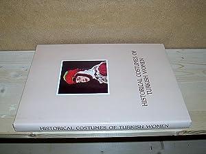 Historical Costumes of Turkish Women.: Tüzün, Özcan (Ed.):