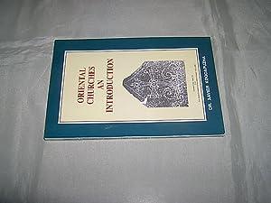 Oriental Churches. An Introduction.: Koodapuzha, Xavier.