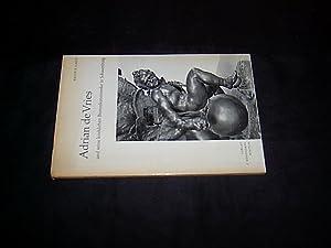 Adrian de Vries und seine kirchlichen Bronzekunstwerke: Cahn, Erich B.