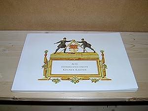 Alte handgezeichnete Kölner Karten. Ausstellung Historisches Archiv: Kleinertz, Everhard (Bearbeitung):