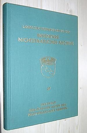 Inventar der ältesten Akten des Propsteiarchivs Kempen.: Neuheuser, Hanns Peter.: