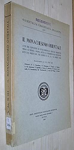 Il Monachesimo Orientale. (= Orientalia Christiana Analects