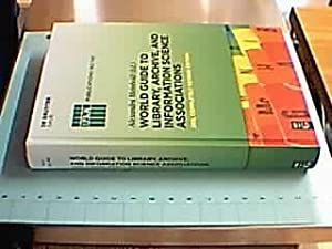 World Guide to Library, Archive, and Information Science Associations. (= IFLA Publications 142-1...