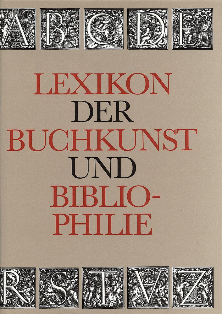 Lexikon der Buchkunst und Bibliophilie.: Karl Klaus Walther